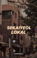 Sekaiyeol Lokal by ayashaap