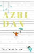 AZRIDAN by azkiyyaghu