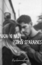 Nada ni nadie podra separarnos - Fermilia {Fer vazquez-Emilia mernes} by damonafancy