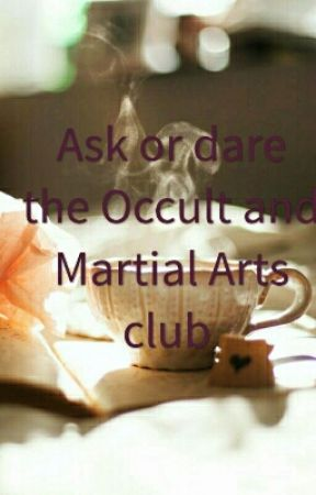 Ask or Dare the Occult and Martial Arts club  by ys_shopana