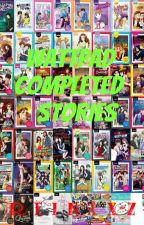 Wattpad Completed Stories by Reinaxz