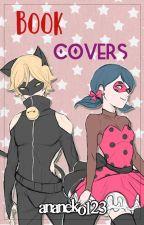 Book Covers [Miraculous Ladybug] by ananeko123