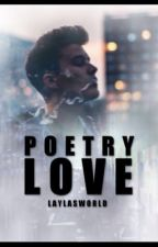 Poetry Love [BoyxBoy] by laylasWorld
