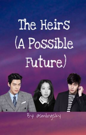 The Heirs (Slow Update)  by smilingsky