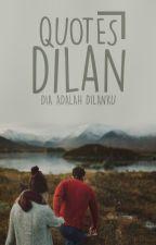 Quotes Dilan by Sempakmolor