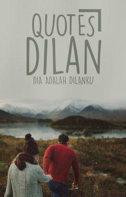 Quotes Dilan  Milea  Wattpad