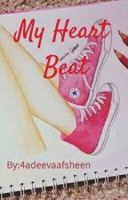 My Heart Beat by 4adeevaafsheen