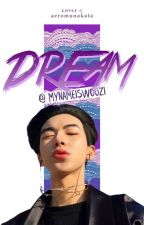 DREAM {BTS x Male!Reader} by mynameiswoozi