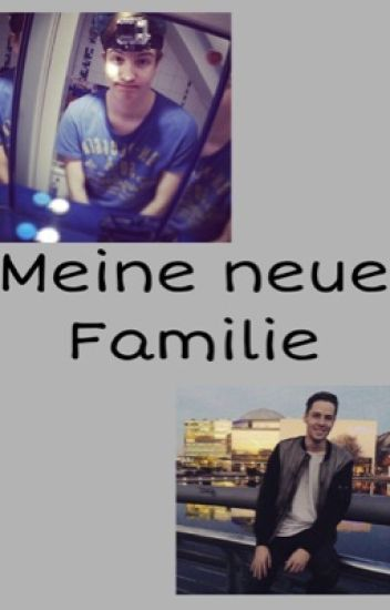 Meine neue Familie || Rewilz Fanfiction