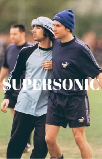 supersonic | l gallagher