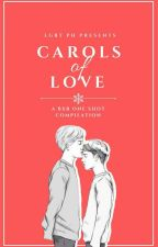 Carols Of Love by parengtofu