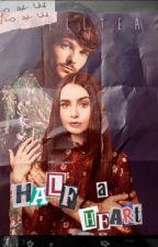 Half a Heart || Louis Tomlinson FF || by Hazza_Guuurl
