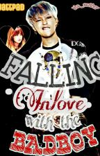 Falling inlove with the BADBOY (ON-HOLD) by Ate_Author