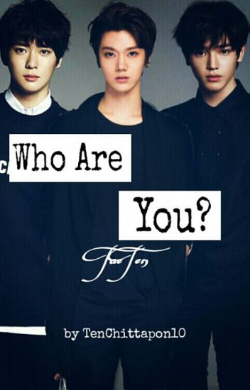 Who Are You? [Taeten]