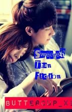 SWEETER THAN FICTION by Buttercup_Xi