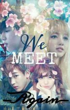 We Meet Again [Completed] by purplehearts_forlisa