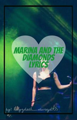 Marina And The Diamonds Lyrics - 14  Sex Yeah! - Wattpad