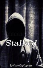 Stalked by ChocoDipCupcake
