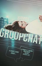 Groupchat  by bambi-liam