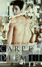'Carpe'Diem Saga Parte'II by AlbitaCR7