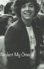 Neglect My Omega...L.S{terminada} by laubabestylinson