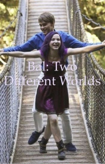 Bal: two different worlds