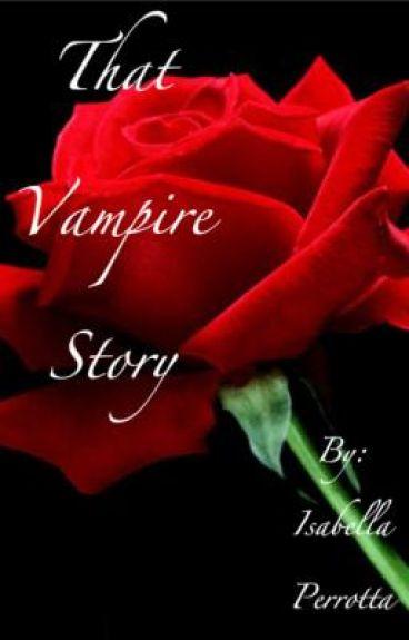 That Vampire Story.