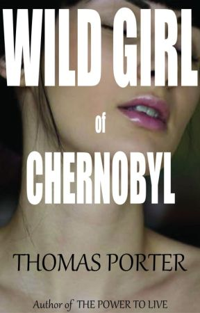 Wild Girl of Chernobyl by tomporter12345
