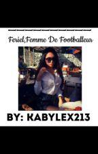Fériel 《Femme De Footballeur》 by Aidaa95