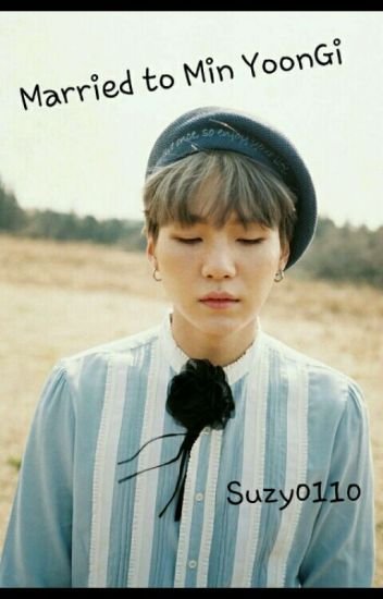 Married to Min Yoongi