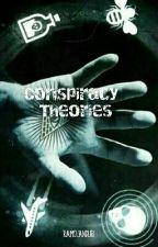 Conspiracy Theories by ramchanduri