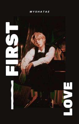 First Love | Yoongi [√]