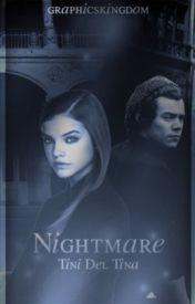 Nightmare by TinaStyles7