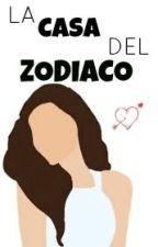 La Casa Del Zodiaco by unicornixgirl
