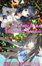 I Watch An Electric Dream //Re-do!// (Kuroko no Basket Various x reader) by Jezeel-Tetsuya