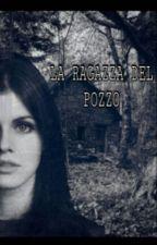 La Ragazza Del Pozzo by AkuPlay97