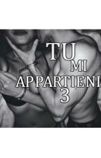 Tu Mi Appartieni 3 by Andreinaboom