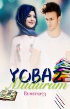Yobaz müdürüm by rumeys273