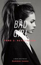 Bad Girl T2 by Summer-Louxx