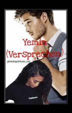 Yemin - Versprechen ! by seineprinzes_sin