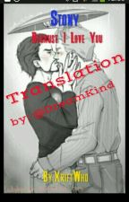 Stony - Because I Love You || Translation →German by DreamKind