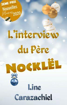 L'interview du père Nocklël by Carazachiel