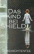 Das Kind bei SHIELD by Geschichtenfee