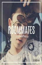 ROOMMATES // J.S FanFic by iHopsz
