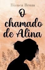 O Chamado de Alina by heybbey