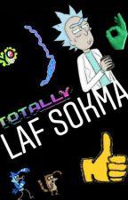 Laf Sokma by _nisa_seyn_