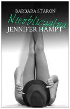 Nieobliczalna Jennifer Hampt by ona_rozmarzona