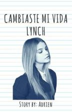 Cambiaste Mi Vida Lynch © |PAUSADA| by Adrien_Steven