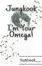 Jungkook, I'm your Omega! by Sunbook__