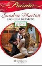 Os Irmãos Orsini 04  PROMESSA DE PAIXÃO Sandra Marton by Leidy_MS